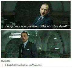 Uh yeah Voldemort