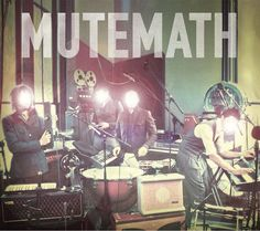Self-Titled by Mutemath. Listened to on July 25.