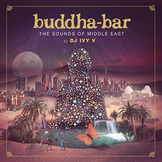 Buddha Bar - The Sounds Of Middle East Cofre, CD, Recopilación Buddha Bar Dubai, Beyond The Border, Shops, Cd Album, Music Download, Middle East, Comebacks, Dj, World