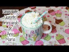 Chocolate Quente - Brincando de Ana Maria - YouTube