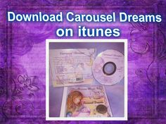 Download Carousel Dreams Multi Award Winning Lullabies on itunes!  https://itunes.apple.com/us/album/carousel-dreams-collection/id167889784