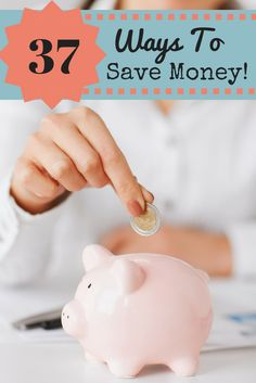 37 Ways To Save Money