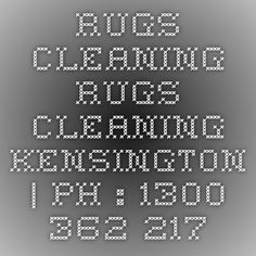 Rugs Cleaning Rugs Cleaning Kensington | Ph : 1300 362 217