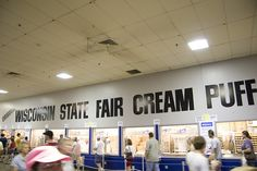 A Wisconsin icon.  You CANNOT GO TO THE STATE FAIR AND LEAVE WITHOUT HAVING A CREAM PUFF.