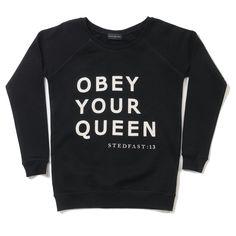 Stedfast London Black sweatshirt obey your Queen