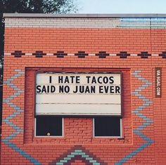 No juan ever...