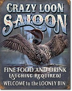 old west kitchen decor | Welcome-to-the-Looney-Bin-Crazy-Loon-Saloon-TIN-SIGN-home-bar-kitchen ...