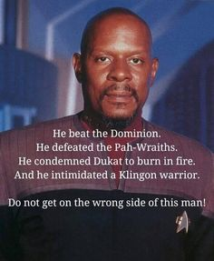 """""""So, you're the captain of Deep Space Nine, and the Emissary to the Prophets. Decorated combat officer, widower, father, mentor — and, oh yes, the man who started the war with the Dominion. Somehow I thought you'd be taller."""" - Senator Vreenak, """"In The Pale Moonlight."""" WHO lives with the Prophets,,,"""