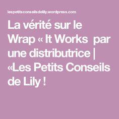 La vérité sur le Wrap «It Works par une distributrice | «Les Petits Conseils de Lily !