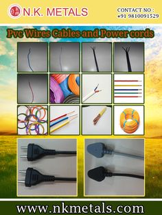 If you are looking for the  PVC wires and cables for your home appliances, then you should buy it from us. You would get the high quality PVC wires and cables which would meet all your needs and wants.  Visit:   http://www.nkmetals.com/pvc-wires-cables-and-power-cords.php #PVCwires     #PVCcables   #wires   #cables
