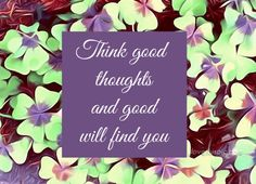 Good thoughts quotes quote life inspirational thoughts good wisdom lesson