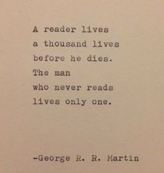 This quote is hand-typed on a vintage typewriter onto a piece of cream colored cardstock. quotes from books George R. R. Martin Quote Typed on Typewriter Motivacional Quotes, Poetry Quotes, True Quotes, Words Quotes, Funny Quotes, Best Book Quotes, Book Qoutes, Quotes In Books, Book Sayings