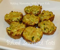 Making Memories ... One Fun Thing After Another: Baked Zucchini Tots.  Sounds like a good way to use up all that zucchini.