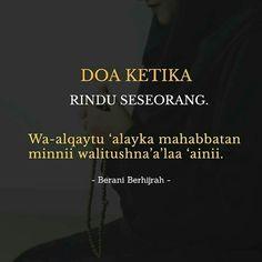 Pray Quotes, Quotes Rindu, Quran Quotes Inspirational, Islamic Love Quotes, Muslim Quotes, Faith Quotes, Words Quotes, Text Quotes, Life Quotes