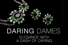 DARING DAMES Elegant yet Daring SALE ENDS Sophisticated, yet trendsetting, our Daring Dames are as bold as they are polished. Exude graceful confidence and shop our divinely fearless selection now. Just how daring are you? Fashion Clipart, Princess Jewelry, Diva Design, 2014 Trends, Dares, Free Gifts, Happy Shopping, News Bulletin, Weekly Specials