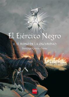 EJERCITO NEGRO II: EL REINO DE LA OSCURIDAD  De: SANTIAGO GARCIA-CLAIRAC
