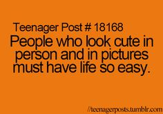 Right? Today I got told my pictures are misleading. That they do me TO much justice!