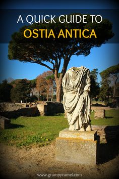 All you need to know before visiting Ostia Antica: http://www.grumpycamel.com/#!a-quick-guide-to-ostia-antica/b3xq9