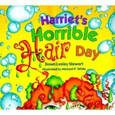 Whole list of books with sounds and activities. Harriet's Horrible Hair Day - /r/ sound