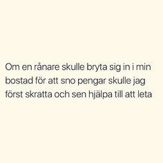 341.4 k följare, 38 följer, 254 inlägg - Se foton och videoklipp från SITUATIONER (@situationer) på Instagram Aa Quotes, Motivational Quotes For Life, True Quotes, Funny Quotes, Some Quotes About Life, Swedish Quotes, Waterbed, The Ugly Truth, Have A Laugh