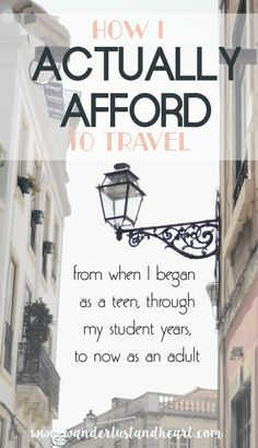 How I Actually Afford to Travel - Wanderlust + Heart