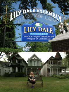 I want to visit Lily Dale!!!!!!