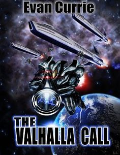 The Valhalla Call (On Silver Wings Book 4) by Evan Currie, http://www.amazon.ca/dp/B00DGXKBBQ/ref=cm_sw_r_pi_dp_2Ajvvb1JNPWB4