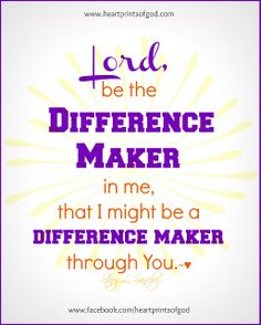 Heartprints of God: A Difference Maker~