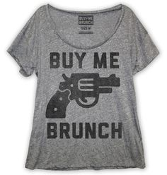 Buy Me Brunch! Oversized scoop neck t-shirt in our new premium triblend fabric. Original price: $32