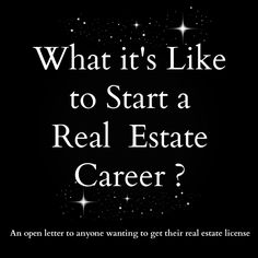 Several times a year I am approached by people who want to become a Realtor. Many of them think it's a great way to supplement their income while they keep their day job. A lot of others are interested in a career change. I decided to type this blog to save myself time. Each time I'm asked I'll simply send the inquiring person a link back to this post. Grab your favorite beverage and read below, because you're about to get a heavy dosage of what it's like to start a real estate career. Real Estate Broker, Real Estate Sales, Real Estate Career, Real Estate Business, Selling Real Estate, Real Estate News, Real Estate Marketing, Real Estate Investing, Real Estate Quotes