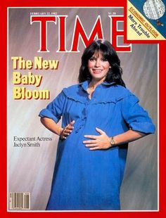 TIME Magazine Cover: Jaclyn Smith and the Baby Boom -- Feb. 22, 1982