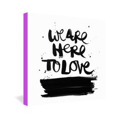 We Are Here Wrapped Canvas 24x24 now featured on Fab.