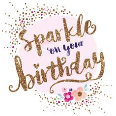 Looking for for inspiration for happy birthday quotes?Browse around this website for perfect happy birthday inspiration.May the this special day bring you happiness. Happy Birthday Sparkle, Happy Birthday Wishes Friendship, Birthday Blessings, Birthday Wishes Quotes, Happy Birthday Sister, Happy Birthday Messages, Happy Birthday Greetings, Birthday Fun, Birthday Ideas