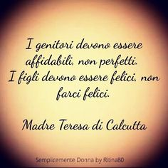 Mamme speciali | Le Migliori pagine FB Words Quotes, Sayings, Italian Quotes, Zodiac Quotes, Motivation, Sentences, Life Lessons, Einstein, Best Quotes