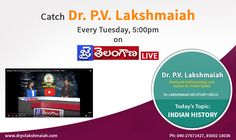 Watch Dr. P.V. Lakshmaiah's discussion on Indian History Today at 5:00pm on Jai Telangana News Channel. To Watch Live Please Click : https://youtu.be/-I1eDOWia9s For more details dial: 040- 27671427, 85002 18036 || visit: www.drpvlakshmaiah.com