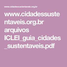 www.cidadessustentaveis.org.br arquivos ICLEI_guia_cidades_sustentaveis.pdf