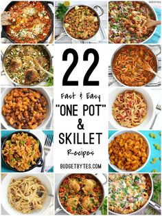 22 Fast and Easy One Pot Skillet Meals to make dinner enjoyable again. Use one pot to cook and one bowl to eat. Dinner made easy. @budgetbytes