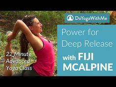 Power for Deep Release Yoga Class with Fiji McAlpine - YouTube