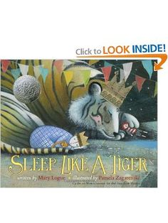 Sleep Like a Tiger Unbelievably lovely pictures and very cute story.