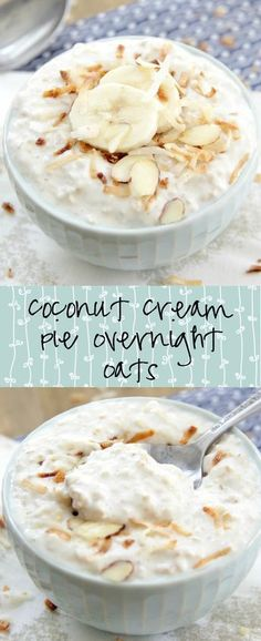 Coconut Cream Pie Overnight Oats | Eat. Drink. Love. More