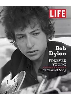 Bob Dylan Forever Young by Life Books Hardcover w/ dust jacket NEW