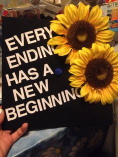 Every ending has a new beginning love my graduation cap!!!