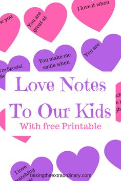 valentine | valentine's day | love notes | notes to kids | valentines for kids | valentine notes to kids | love notes to kids | parenting
