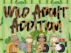 Wild About Addition is a great unit to either supplement your addition strategy unit for 1st or 2nd grade or to use as guided math centers and stations! $5.50
