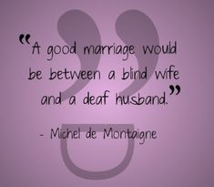 Cute Arranged Marriage Quotes with Images - BenFeed Arranged Marriage Quotes, Michel De Montaigne, Good Marriage, Getting Married, Conversation, First Love, First Crush, Puppy Love