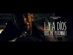"""""""Y A Dios Que Me Perdone"""" Trailer Oficial. Película Gratis de Angel Muñiz."""
