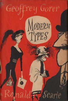 « Modern Types » par Geoffrey Gorer, 1955. Cover by Ronald Searle