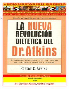 La Nueva Revolución Dietética. Dr. Atkins. Biblioteca Emancipación Obrera. Guillermo Molina Miranda.