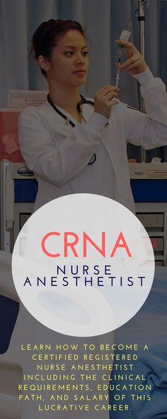 Learn how to become a Certified Registered Nurse Anesthetist including the clinical requirements, education path, and salary of this lucrative career. Nurse Anesthetist Salary, Nurse Practitioner Programs, Lpn Salary, Nursing Schools Near Me, Online Nursing Schools, Lpn Schools, Nursing School Scholarships, Nursing Career, Nursing Degree