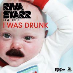 Riva Starr Feat. Noze - I Was Drunk